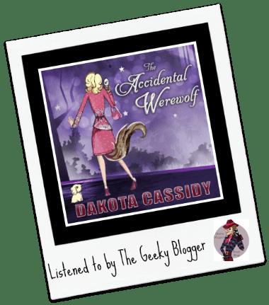 Audiobook Review: The Accidental Werewolf by Dakota Cassidy