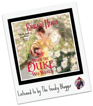 Audiobook Review: When the Duke Was Wicked by Lorraine Heath