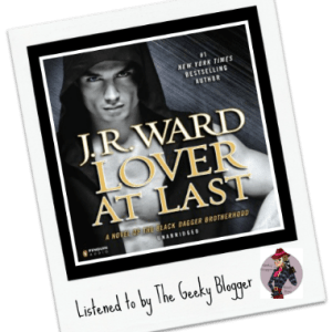 Audiobook Review: Lover at Last by JR Ward
