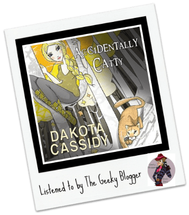 Audiobook Review: Accidentally Catty by Dakota Cassidy