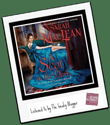 Audiobook Review: A Scot in the Dark by Sarah MacLean