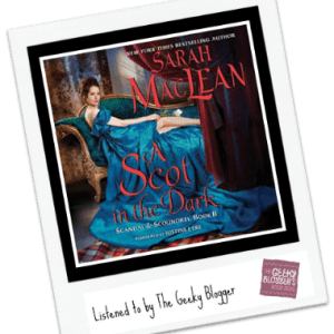 Audiobook Review: A Scot in the Dark by Sarah MacLean