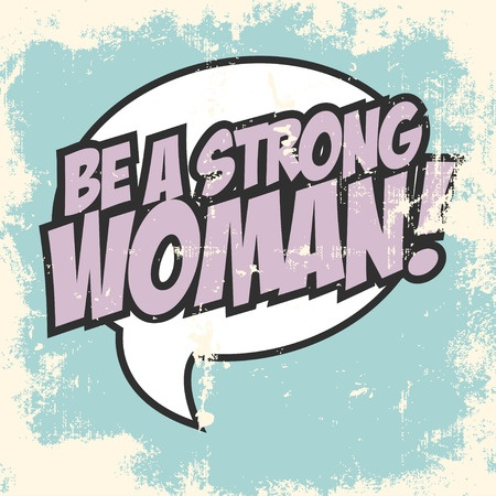 Be Strong Woman