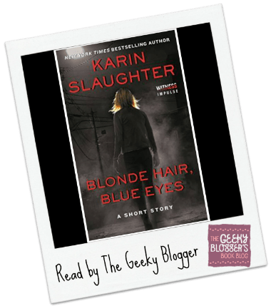 Review: Blonde Hair, Blue Eyes by Karin Slaughter