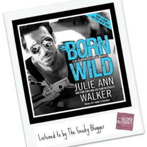 Audiobook Review: Born Wild by Julie Ann Walker