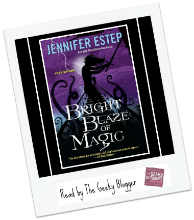 Review: Bright Blaze of Magic by Jennifer Estep