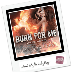 Audiobook Review: Burn for Me by Cynthia Eden