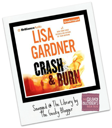#LoveMyLibraryCard Review: Crash & Burn by Lisa Gardner