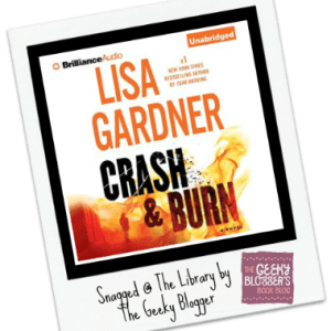#LoveMyLibraryCard Review: Crash & Burn by Lisa Gardner