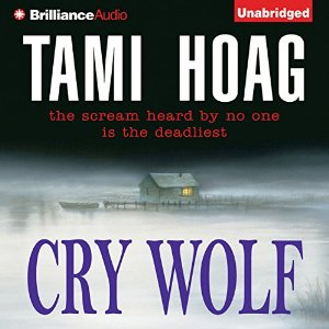 Audiobook Review: Cry Wolf by Tami Hoag