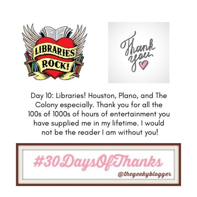 Day 10 #30DaysofThanks #BookGram Libraries!