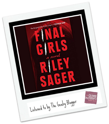 Audiobook Review: Final Girls by Riley Sager