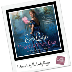 Audiobook Review: Forever Your Earl by Eva Leigh