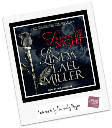 Audiobook Review: Forever and the Night by Linda Leal Miller @TantorAudio