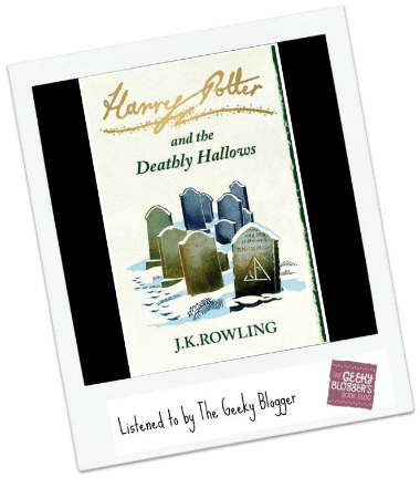 ReRead Review: Harry Potter and the Deathly Hallows by JK Rowling/Narrated by Stephen Fry