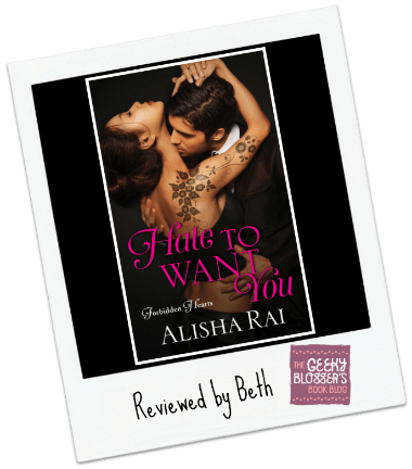 Guest Review: Hate to Want You by Alisha Rai