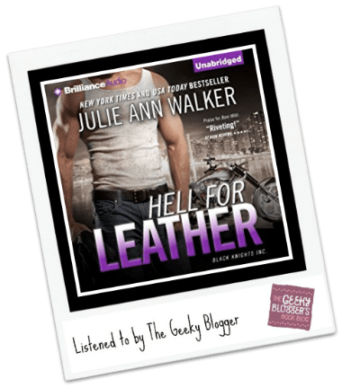 Audiobook Review: Hell for Leather by Julie Ann Walker