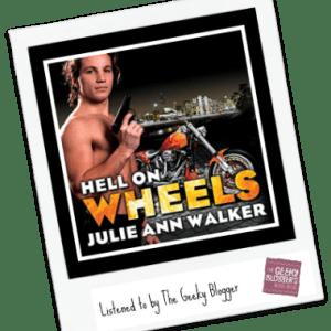 ReRead Audiobook Review: Hell On Wheels by Julie Ann Walker @tantoraudio @SourcebooksCasa