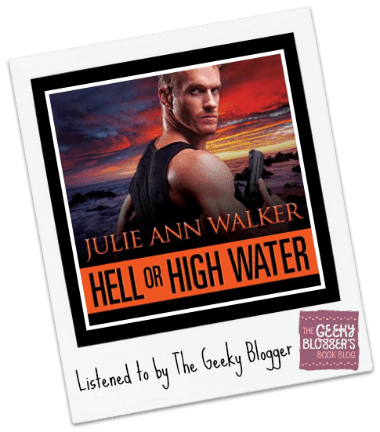 Audiobook Review: Hell or High Water by Julie Ann Walker