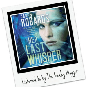 Rate It File It Audiobook Review: Her Last Whisper by Karen Robards