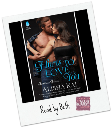 Beth's Review: Hurts to Love You by Alisha Rai