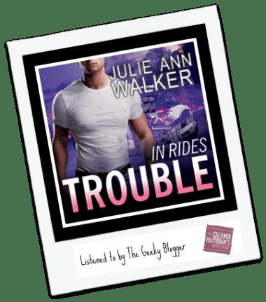 Audiobook ReRead Review: In Rides Trouble by Julie Ann Walker @tantoraudio