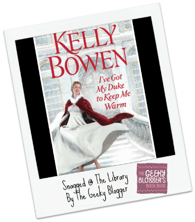 #LoveMyLibraryCard Review: I've Got My Duke to Keep Me Warm by Kelly Bowen
