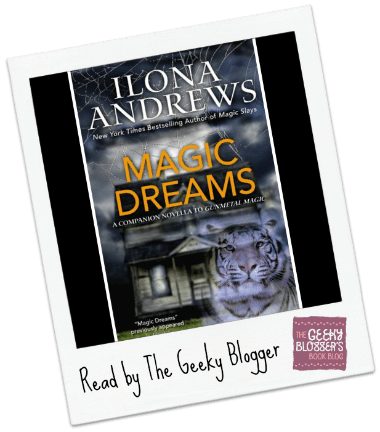 Review: Magic Dreams by Ilona Andrews