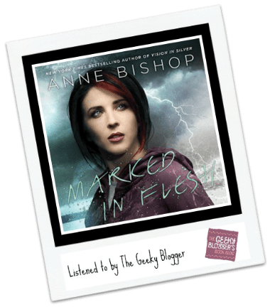 Audiobook Review: Marked in Flesh by Anne Bishop