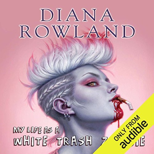 #JIAM18 Month Spotlight Series: White Trash Zombie by Diana Rowland/Allison McLemore  #LoveAudiobooks