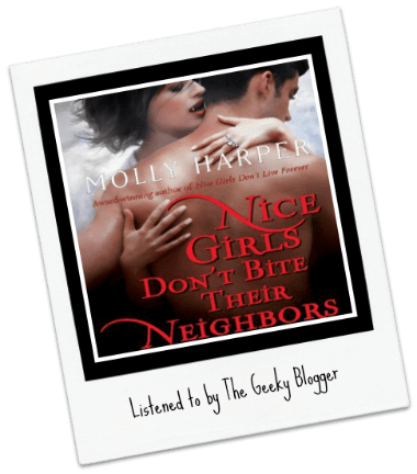 Audiobook Review: Nice Girls Don't Bite Their Neighbors by Molly Harper