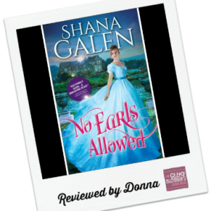 Donna's Review: No Earls Allowed by Shana Galen
