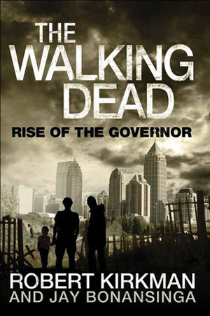 Audiobook Review: The Walking Dead: Rise of the Governor by Robert Kirkman