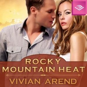 #30SaturdaysofVivianArend: #Audiobook Rocky Mountain Heat