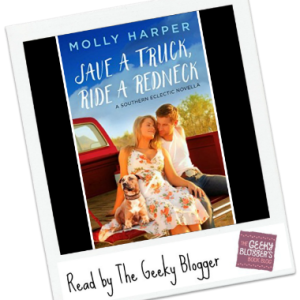 Read It Like It Share It: Save a Truck, Ride a Redneck by Molly Harper