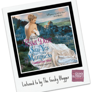 Audiobook Review: Say Yes to the Marquess by Tessa Dare