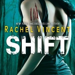 Review: Shift by Rachel Vincent