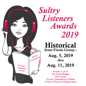 #SultryListeners Historical Romance Semi-Finals (Aug 5-11)