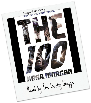 Snagged @ The Library Review: The 100 by Kass Morgan