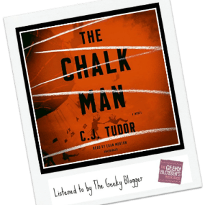 Audiobook Review:  The Chalk Man by C.J. Tudor
