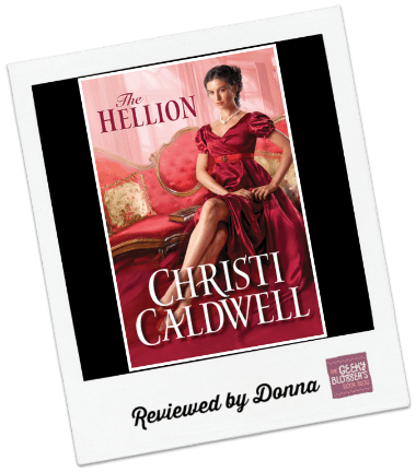Donna's Review: The Hellion by Christi Caldwell