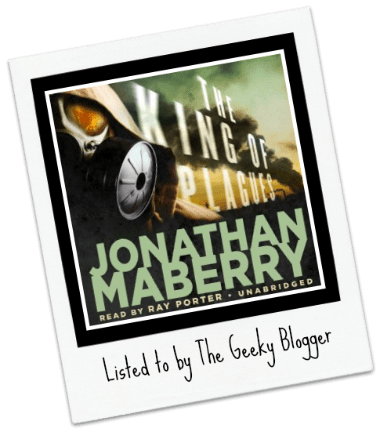 Audiobook Review: The King of Plagues by Jonathan Maberry