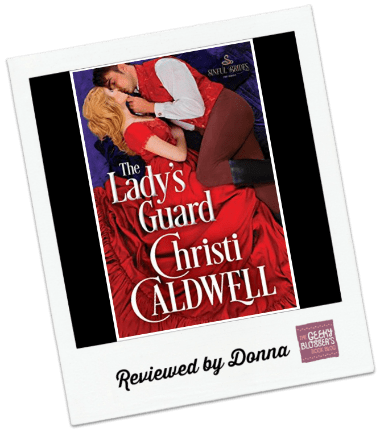 Donna's Review: The Lady's Guard by Christi Caldwell