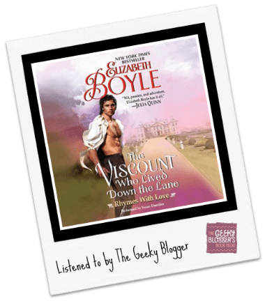 Audiobook Review:  The Viscount Who Lived Down the Lane by Elizabeth Boyle