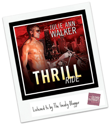 Audiobook Review: Thrill Ride by Julie Ann Walker