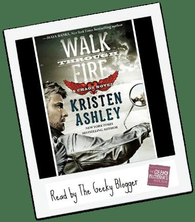 Review: Walk Through Fire by Kristen Ashley