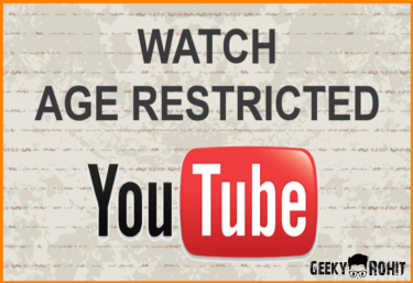 How To Watch Youtube Age Restricted Videos