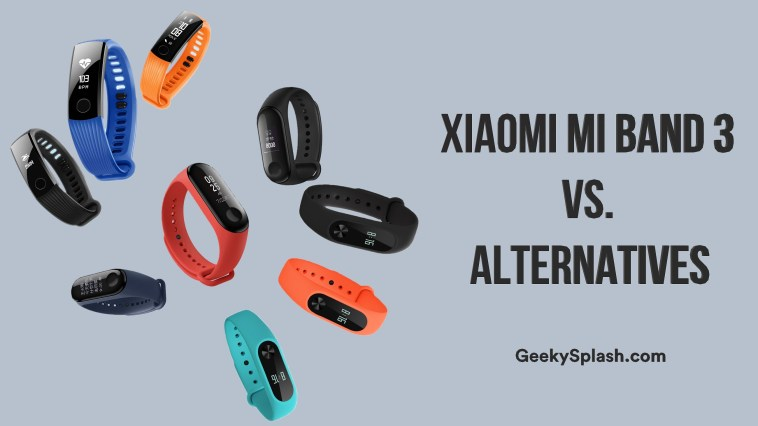 Xiaomi-Mi-Band-3-vs-Alternatives-GeekySplash