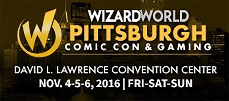 Wizard World Returns to Pittsburgh, PA November 4-6, 2016