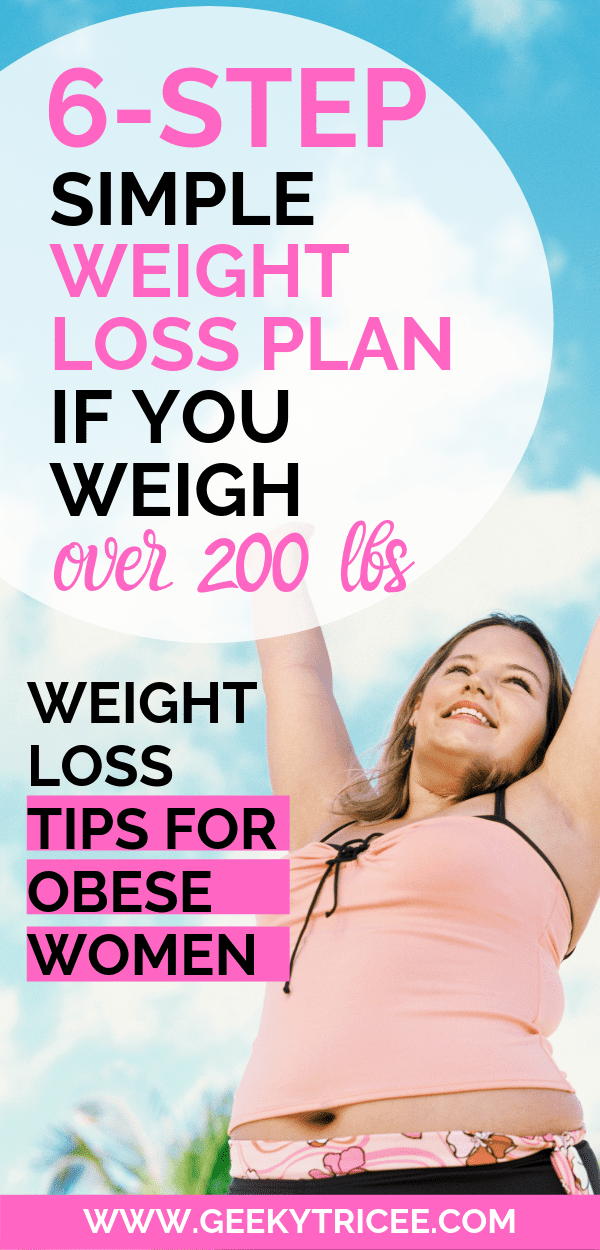 weight loss plan if you weigh over 200 lbs